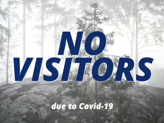 Visitors Not Allowed Due to Corona